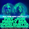 All the Way Up (Remix) [feat. French Montana & Infared]